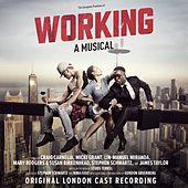 Working: A Musical ((Original London Cast Recording)) by Various Artists