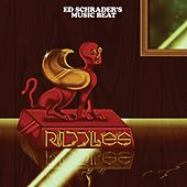 Riddles by Ed Schrader's Music Beat