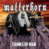 Crimes of Man de Matterhorn
