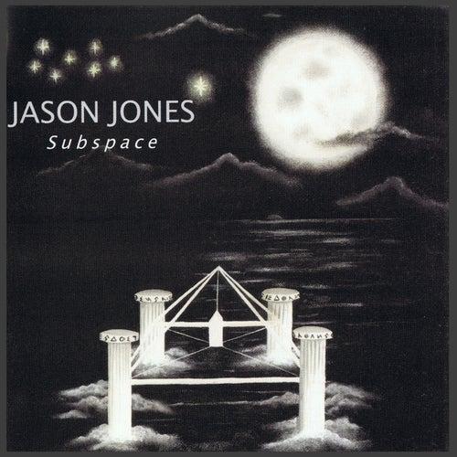 Subspace by Jason Jones