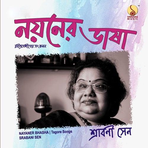 Nayaner Bhasha by Srabani Sen