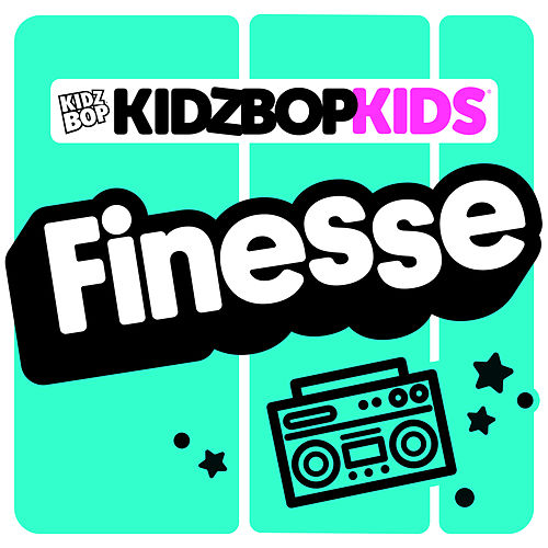 Finesse by KIDZ BOP Kids