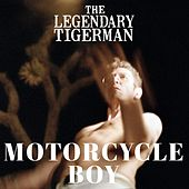Motorcycle Boy von The Legendary Tigerman