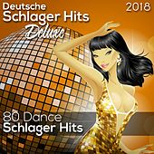 Deusche Schlager Hits Deluxe 2018 (Dance Schlager) (80 Dance Schlager Hits) von Various Artists