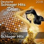 Deusche Schlager Hits Deluxe 2018 (Dance Schlager) (80 Dance Schlager Hits) de Various Artists