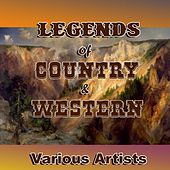 Legends of Country & Western by Various Artists