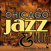 Chicago Jazz & Blues, Vol. 1 by Various Artists