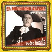 El muchacho alegre (1943 -1957) by Pedro Infante