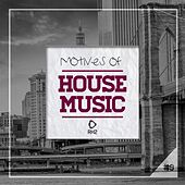 Motives of House Music, Vol. 9 von Various Artists