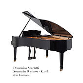 Domenico Scarlatti - Sonata in D minor - K. 213 by Jon Liinason