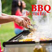 BBQ Background Music by Various Artists