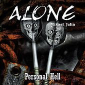 Personal Hell by ALONE Mikael Julin