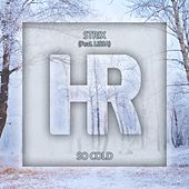 So Cold (feat. Lissa) di S-Trix