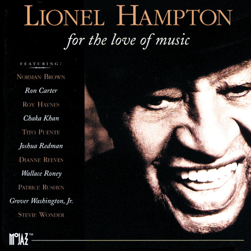 For The Love Of Music by Lionel Hampton