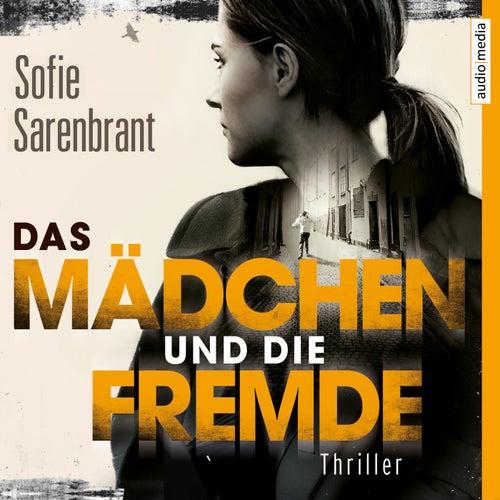 Das Mädchen und die Fremde von Julia Fischer