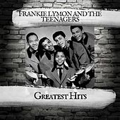Greatest Hits von Frankie Lymon and the Teenagers