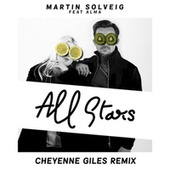 All Stars (Cheyenne Giles Remix) by Martin Solveig