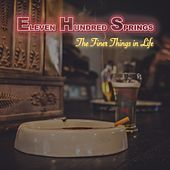 The Finer Things in Life by Eleven Hundred Springs