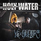 Holy Water by YG