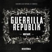 Resistência by Guerrilla Republik Brasil