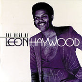 The Best Of Leon Haywood by Leon Haywood