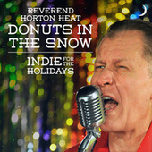 Donuts in the Snow van Reverend Horton Heat