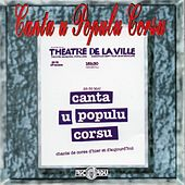 Théâtre de la ville (Chants de Corse d'hier et d'aujourd'hui) (Live) de Canta U Populu Corsu