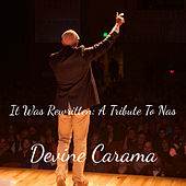 It Was Rewritten: A Tribute To Nas by Devine Carama