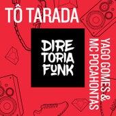 Tô Tarada by Yago Gomes