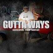Gutta Ways (feat. C Dubb & Danny Boy ) by Casper Capone