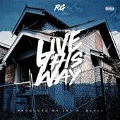 Live This Way (feat. Domo) von R G
