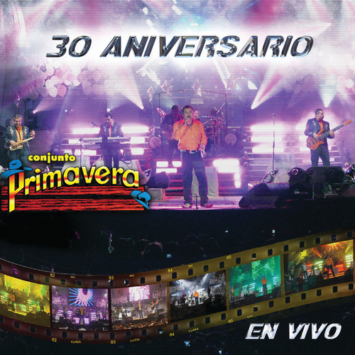 30 Aniversario by Conjunto Primavera