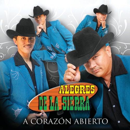 A Corazon Abierto by Los Alegres De La Sierra