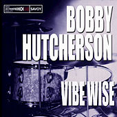 Vibe Wise by Bobby Hutcherson