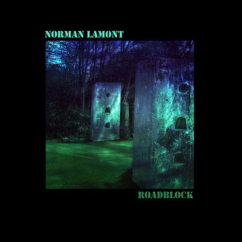 Roadblock by Norman Lamont
