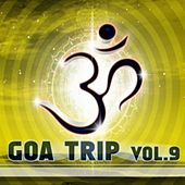 Goa Trip, Vol. 9 by Various Artists