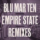 Empire State (Remixes) von Blu Mar Ten