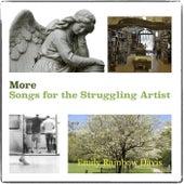 More Songs for the Struggling Artist de Emily Rainbow Davis