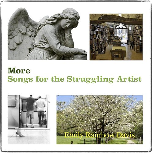 More Songs for the Struggling Artist by Emily Rainbow Davis