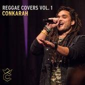 Reggae Covers, Vol. 1 de Conkarah
