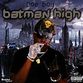 Batman High von Doeboy