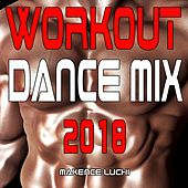 Workout Dance Mix 2018 by Maxence Luchi