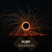 Highlights by Rubik