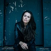 Onto You by Caitlin Canty