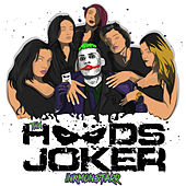 Tha Hoods Joker by Ink Monstarr