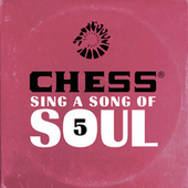 Chess Sing A Song Of Soul 5 de Various Artists
