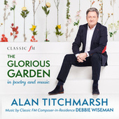 The Glorious Garden by Alan Titchmarsh