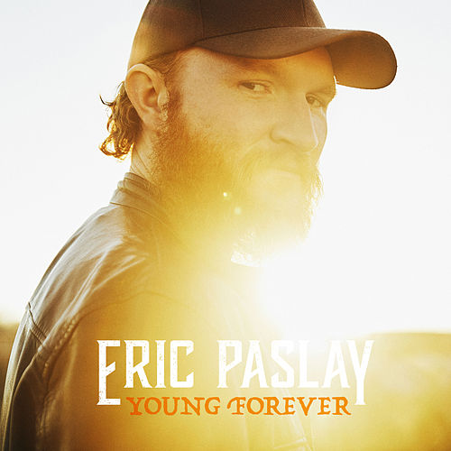 Young Forever de Eric Paslay