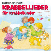 Krabbellieder für Krabbelkinder von Reinhard Horn