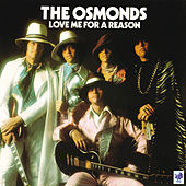 Love Me For A Reason von The Osmonds